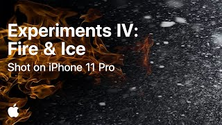 Experiments IV: Fire & Ice