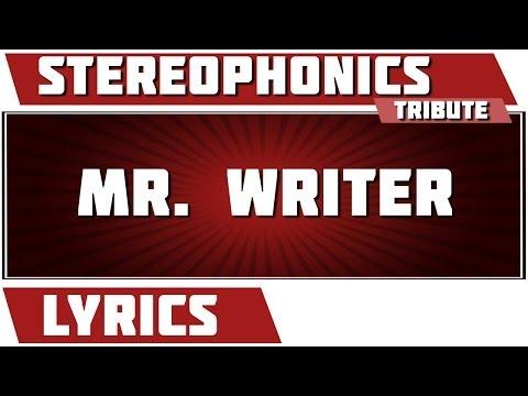 Mr. Writer - Stereophonics tribute - Lyrics