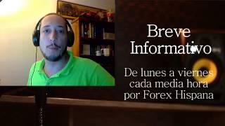 Breve Informativo - Noticias Forex del 17 de Julio del 2017