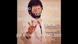 Vajda Lovio jedan covjek ribu lyrics (tekst)