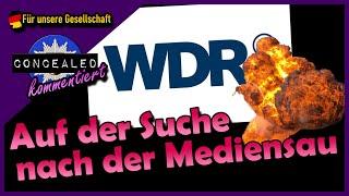 Der WDR hat ein Gesinnungs-Problem | Concealed kommentiert
