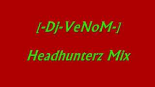 [-Dj-Venom-] - Headhunterz mix