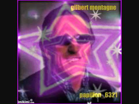 GILBERT MONTAGNE   TOUJOURS ENVIE DE TE REVOIR