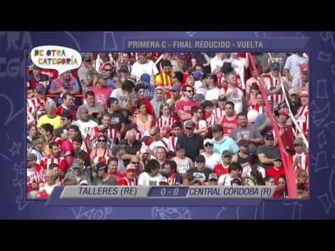 Goles Primera C - Final Vuelta Talleres RE vs Central Córdoba (R)