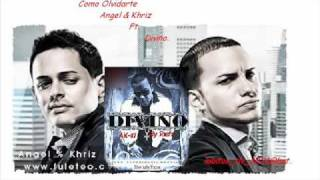 Como olvidarte Angel y Khriz Ft. divino. [Officia Remix] .2010.