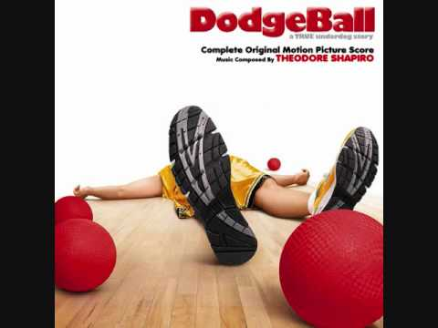 Dodgeball: A True Underdog Story - Main Title by Theodore Shapiro