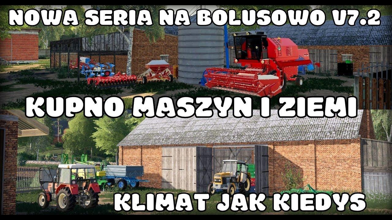 ♦Polska Wieś na Boluśowo V7.2♦ KUPNO MASZYN i ZIEMI -  NOWA POLSKA SERIA -♣ Pomysły na nazwę? ♣