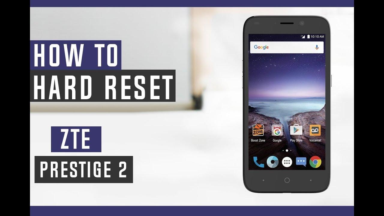 How to Hard Reset ZTE Prestige 2 - Swopsmart