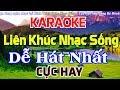 KARAOKE Liên Khúc Nhạc Sống DỄ HÁT NHẤT - Cực Hay Nhạc Sống Cha Cha Cha Karaoke