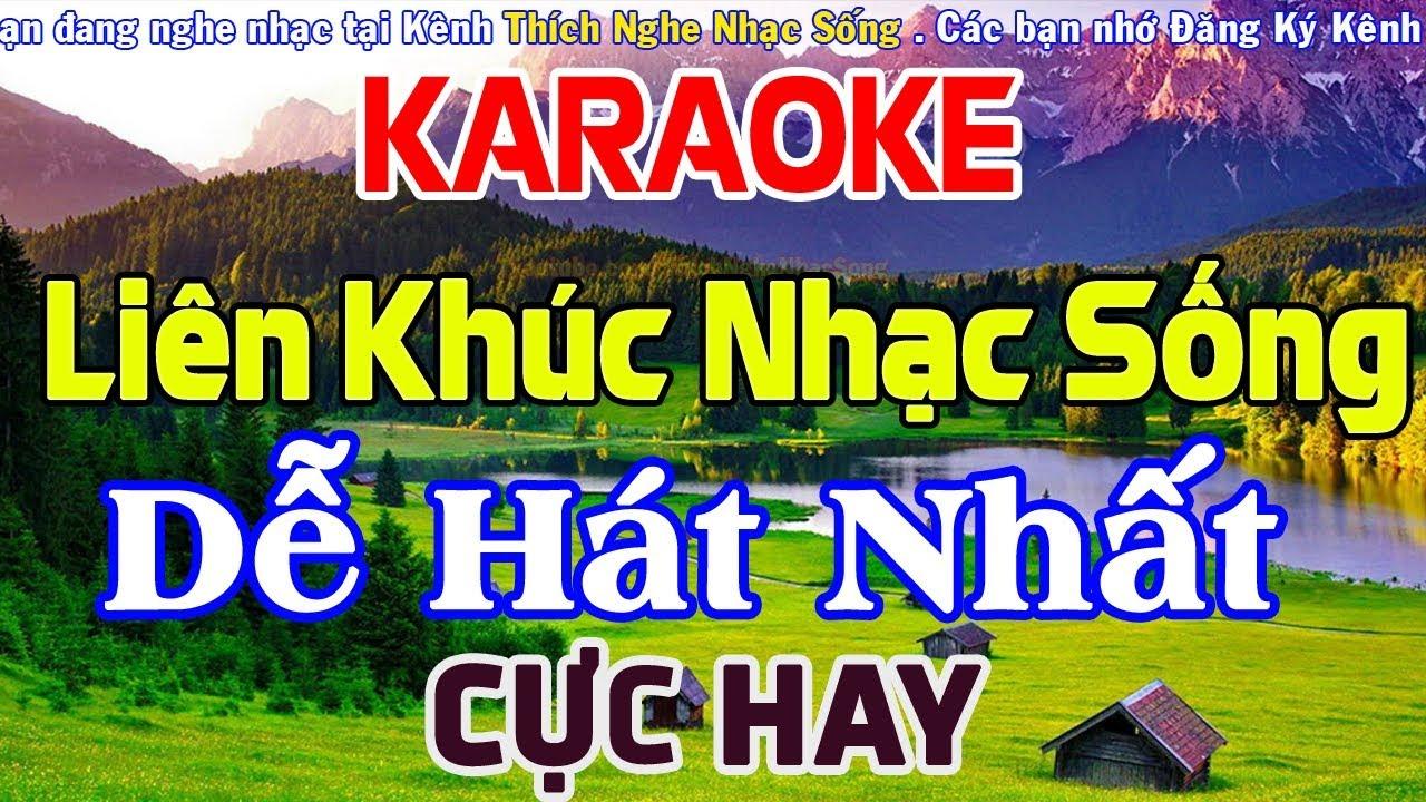 KARAOKE Liên Khúc Nhạc Sống DỄ HÁT NHẤT – Cực Hay Nhạc Sống Cha Cha Cha Karaoke