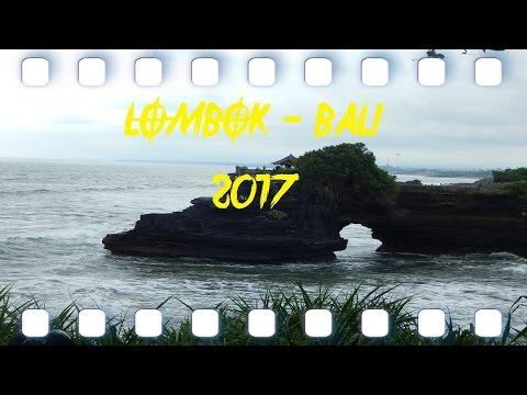 TRAVELLING VLOG - LOMBOK & BALI 2017 (Indonesia)