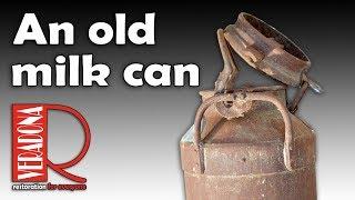 An old milk can. Jak opravit starou konev na mléko.