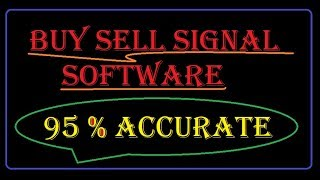 buy sell signal software live 95% accurate signal software