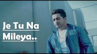Je Tu Na Mileya Amber Vashisht Lyrics - Goldboy - Nirmaan - Punjabi Song