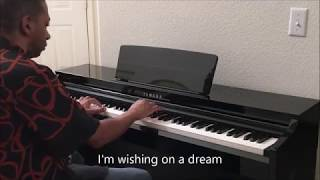 Wishing On A Star – Rose Royce (Piano Cover)