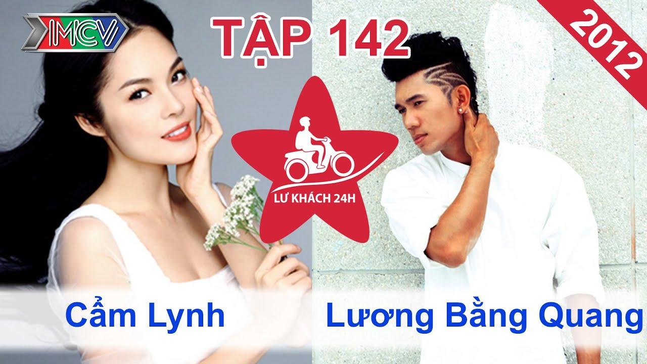 Cẩm Lynh vs. Lương Bằng Quang | LỮ KHÁCH 24H | Tập 142 | 021212