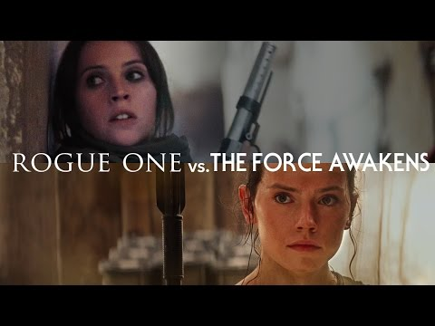 Rogue One vs. The Force Awakens — The Fault in Our Star Wars