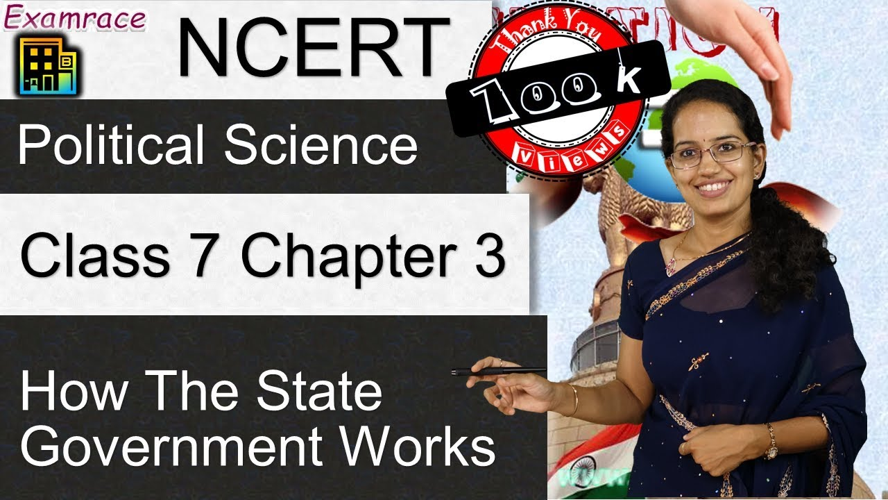 NCERT Class 7 Political Science / Polity / Civics Chapter 3: How the State  Government Works