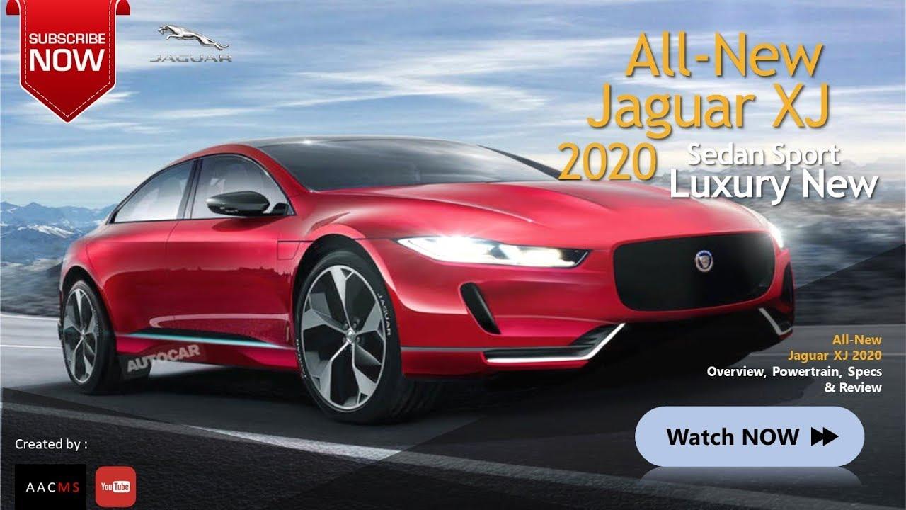 the 2020 jaguar xj all new sport luxury sport  u0026 legend car firstlook overview