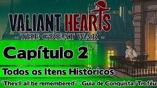 "Valiant Hearts The Great War: Capítulo 2 - Todos os Itens Históricos (""They"