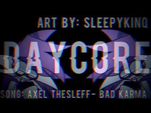 Bad Karma Meme (Daycore/ Anti- Nightcore)