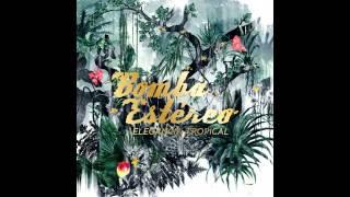 Bomba Estereo - Mozo - feat. Buraka Som Sistema