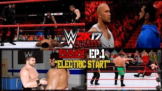 wwe 2k17 raw episode 1 electric start universe mode ruthless aggression