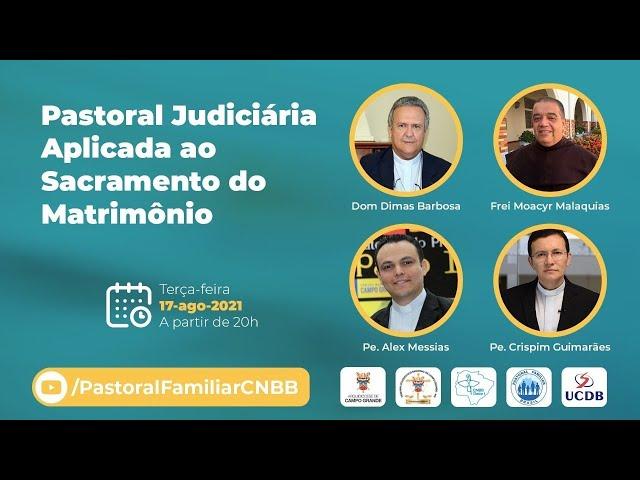 Pastoral Judiciária aplicada ao Sacramento do Matrimônio