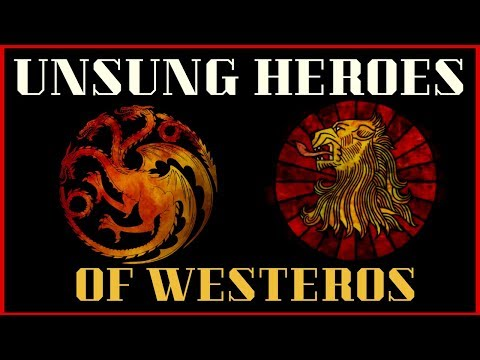 Game of Thrones/ASOIAF Theories   Unsung Heroes of Westeros