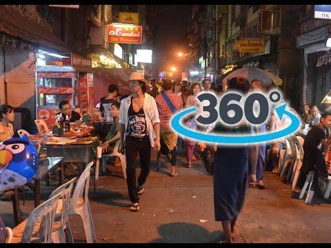 360° Video - 19th street, Yangon, Asia street food and nightlife in Rangoon, Chinatown