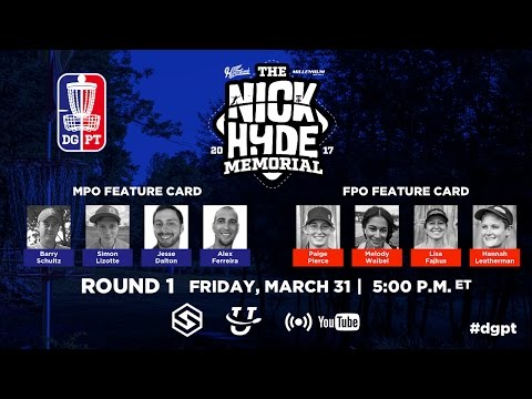 Pro Tour: 2017 Nick Hyde Memorial - DGPT powered by Innova & Hyzerbomb - Round 1 LIVE