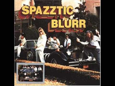 Spazztic Blurr - Images