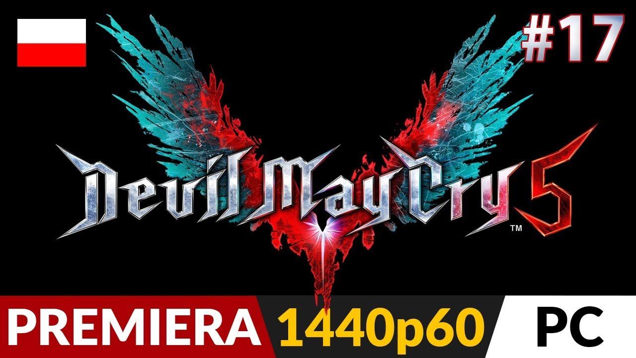 Devil May Cry 5 PL 😈 #17 (odc.17) 💦 Misja 17 - Bracia | Gameplay po polsku