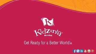 KidZania Mumbai - Get Ready For A Better World!