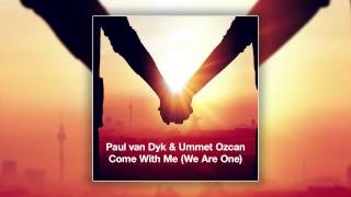 Paul van Dyk & Ummet Ozcan - Come With Me (We Are One) (Paul van Dyk Festival Mix) [Cover Art]