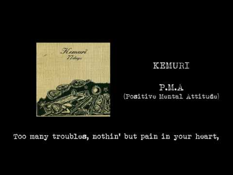【歌詞付】KEMURI / P.M.A (Positive Mental Attitude)