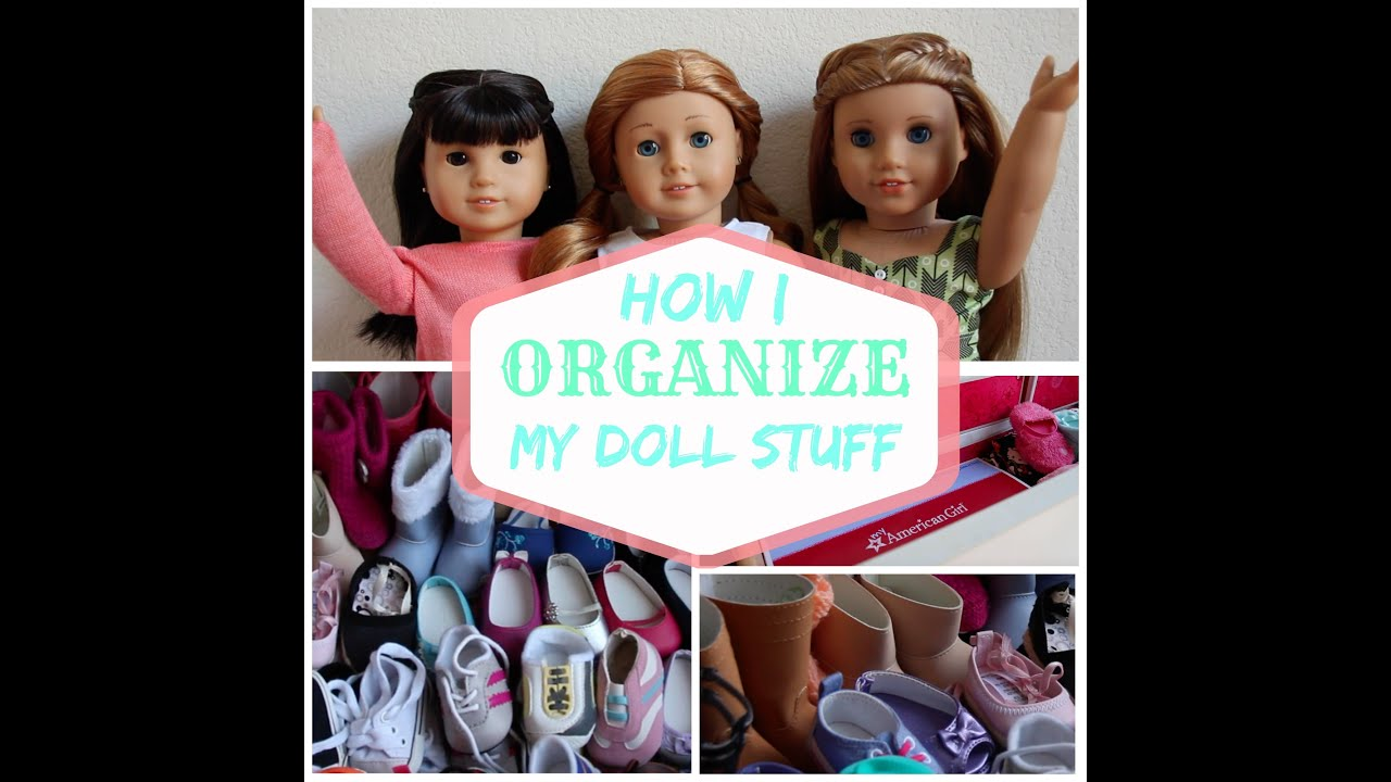 how i organize my american doll clothes and accessories