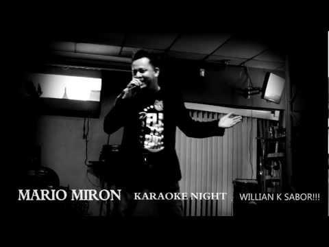 MARIO MIRON VALIO LA PENA KARAOKE NIGHT