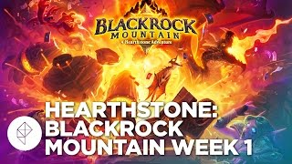 Hearthstone: Blackrock Mountain Week 1 Gameplay Walkthrough