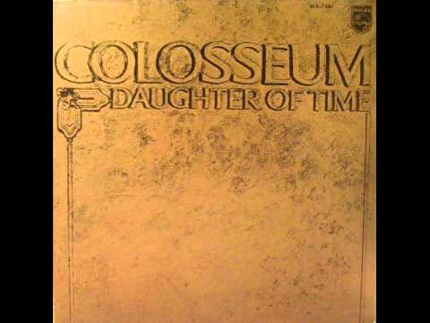 Colosseum-The Daughter of Time (1970)