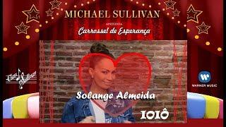 🍩IÔ IÔ💖 Michael Sullivan Feat. Solange Almeida💋