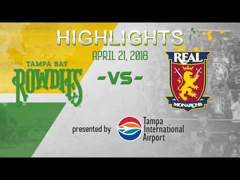 HIGHLIGHTS - Tampa Bay Rowdies vs Real Monarchs - April 21, 2018