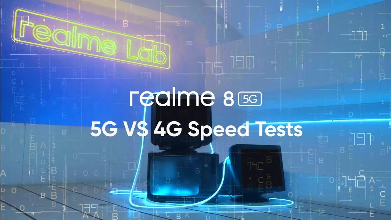 realme 8 5G : 5G vs 4G Speed Tests