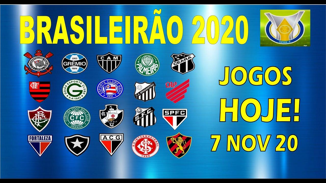Jogos De Hoje Campeonato Brasileiro 2021 Jogos Do Brasileirao Hoje 07 11 20 Jogos 20ª Rodada Youtube