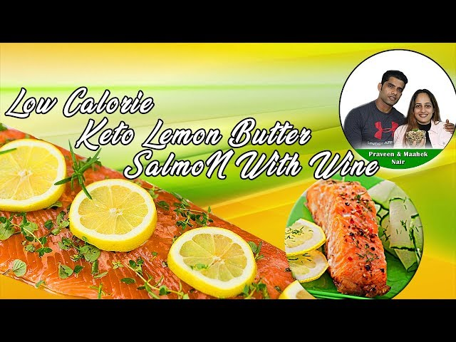 Keto Lemon Butter Salmon With Wine | Low Calorie || BodyProCoach || Praveen Nair & Maahek Nair