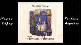 Μάριος Τόκας - Fontana Amorosa