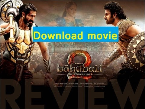 Baahubali 2 The Conclusion 2017 Movie Download Free