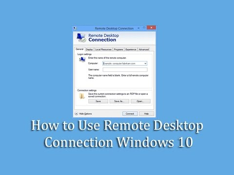 How to Use Remote Desktop Connection Windows 10