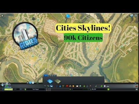 Cities Skylines! | Gameplay |