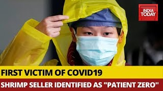 Shrimp Seller From China's Wuhan Identified As One Of Fisrt Victims Of Covid19